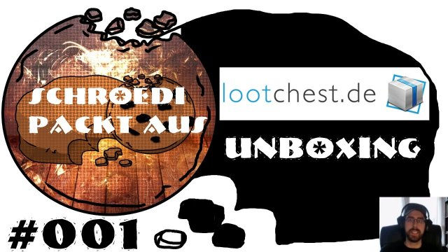 UNBOXING - Lootchest #01 [deutsch]
