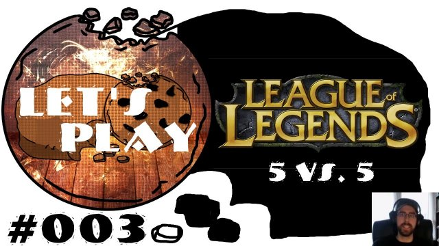 LPT - League Of Legends #003 : Auf den Hut gekommen [deutsch | 60fps] | SchroedingersCookie