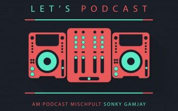 Sonky's Podcast mit Die Zockerrübe