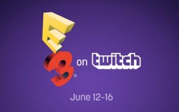 Die E3 steht an und Twitch steht schon in den Startlöchern!