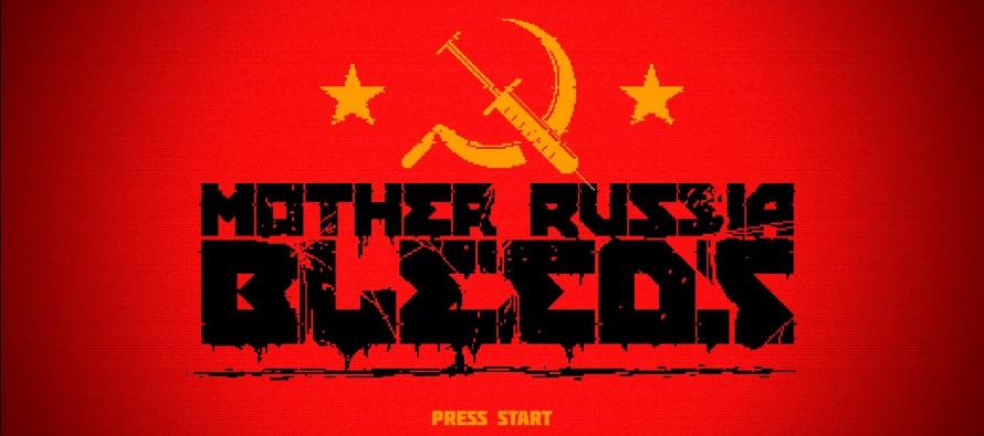 Mother Russia Bleeds – Drogen, Gewalt und alles andere, was Spaß macht