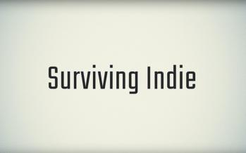 Surviving Indie: Die Doku über Spieleentwickler