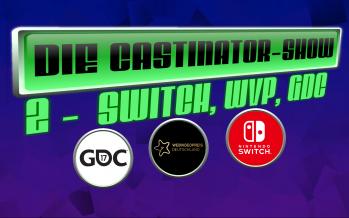 Der Switch zur neuen Generation – Die Castinator Show #2
