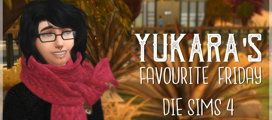 Die Sims 4 – Yukara's Favourite Friday